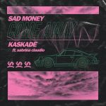 Sad Money, Kaskade & Sabrina Claudio – Come Away