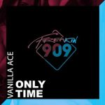 Vanilla Ace – Only Time