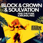 Block & Crown – Find the Funk