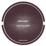 Ron Costa – Please Replug It Remixes