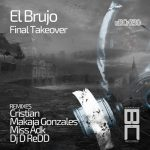 El Brujo – Final Takeover