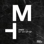 Anek – My My My