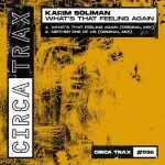 Karim Soliman – What-'s That Feeling Again