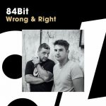 84Bit – Wrong & Right