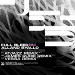 Alland Byallo – Dilatant Remixes