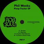 Phil Weeks – Pimp Factor