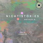Arthur M – Night Stories (Remixes)