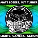 Sly Turner – Lights, Camera, Action