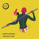 Ammo Avenue – The Only One