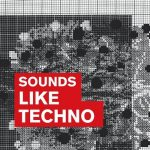 VA – Sounds Like Techno