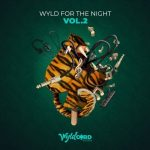 VA – WYLD FOR THE NIGHT, VOL. 2