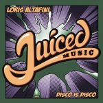 Loris Altafini – Disco Is Disco