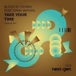 Block & Crown – Take Your Time