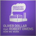 Robert Owens, Oliver Dollar – How We Work