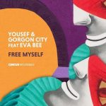 Yousef & Gorgon City – Free Myself
