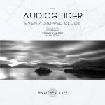 Audioglider – Even a Stopped Clock