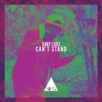 Gary Caos – Can't Stand