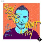 Ryan Platts – What a Pity