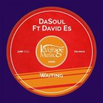 DaSoul & David Es – Waiting