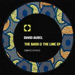 David Aurel – The Bass & The Line