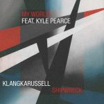 Klangkarussell – Shipwreck / My World