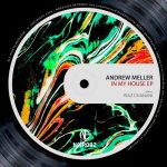 Andrew Meller – In My House