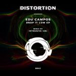 Edu Campos – Drop It Low