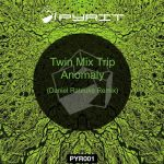Twin Mix Trip – Anomaly