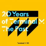 VA – 20 Years of Terminal M – The Past
