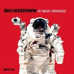 Shakedown – At Night (Remixes)