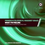 Margaret Grace, Federico d'Alessio – What I'm Feeling