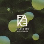 Louie B (UK) – MXE / Your Lies