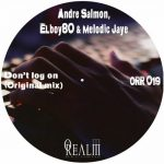 Andre Salmon, Elboy8, Melodic Jaye – Don't Log On