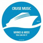 Mirko & Meex – You Can Do It