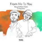 Roog – From Me To You – Low Steppa Remix