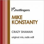 Mike Konstanty – Crazy Shaman