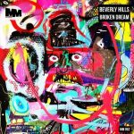 Beverly Hills – Broken Dream
