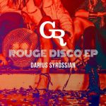 Darius Syrossian – Rouge Disco