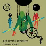 Dario D'Attis, Supernova – The Way of Light