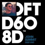 John Summit – Deep End – Extended Mix