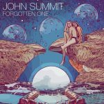 John Summit – Forgotten One