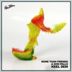 More Than Friends – Keel Dem