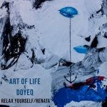 Art Of Life, Doyeq – Relax Yourself / Renate