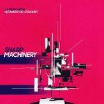 La Fraicheur – Sharp Machinery