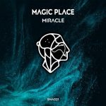 Magic Place – Miracle
