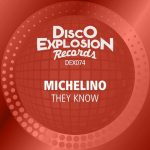 Michelino – They Know (Extended Mix)