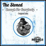 The Stoned – Enough For Everybody