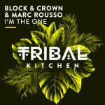 Block & Crown, Marc Rousso – I'm the One