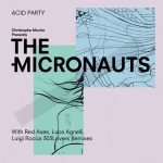 The Micronauts – Acid Party