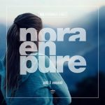 Nora En Pure – All I Need